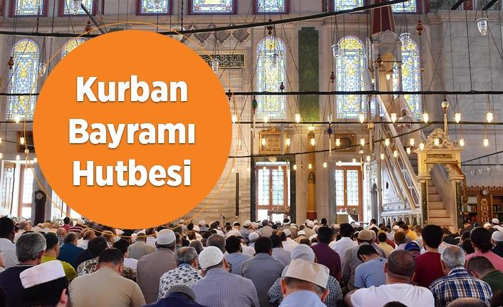 11 Ağustos 2019 Kurban Bayramı Hutbesi - KURBAN BAYRAMI