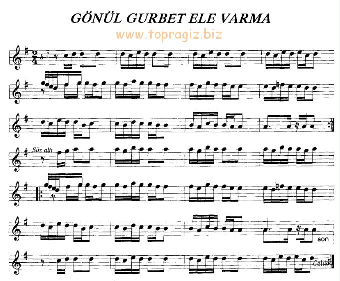 Gönül Gurbet Ele Varma Türküsü Söz ve Notaları