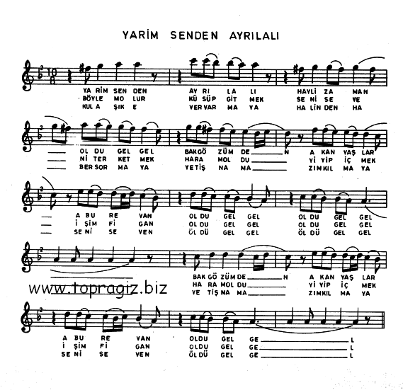 Yarim Senden Ayrılalı Türküsünün Söz ve Notaları