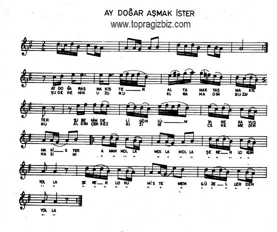 Ay Doğar Aşmak İster Türküsünün Söz ve Notaları