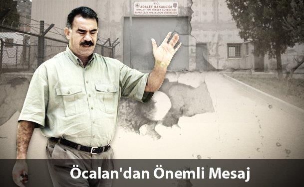 Abdullah Öcalan'dan Önemli Mesaj...