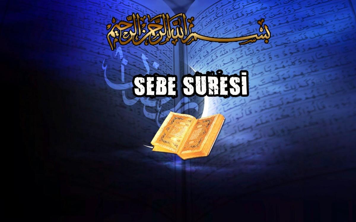 SEBE Sûresi Türkçe Okunuşu ve Meâli