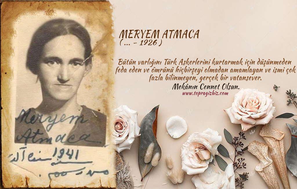 Meryem Atmaca - 1800 Türk Askerini Ruslardan Kurtaran Vatansever