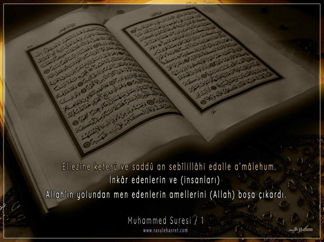 MUHAMMED Sûresi Türkçe Okunuşu ve Meâli