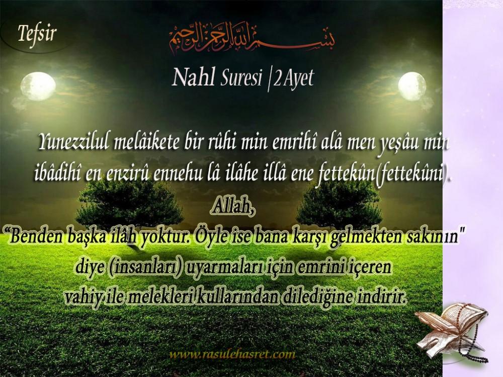 NAHL Suresi Türkçe Okunuşu ve Tefsiri