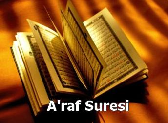 A'R�F Suresi  Latin Harfli Okunu�u T�rk�e ve Meali