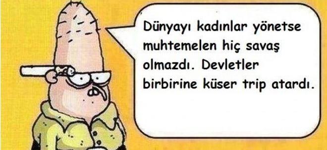D�nyay� Kad�nlar Y�netseydi...