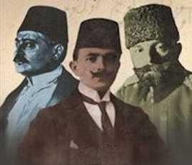 İttihat ve terakkinin 3 tepe ismi -Trinomvira (3'lü idare Cemal Talat Enver Paşa'lar )
