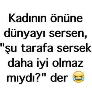 Kad�n�n �n�ne D�nyay� Sersek...