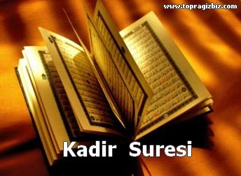 KADİR - KADR Suresi Latin Harfli Okunuşu ve Türkçe Meali