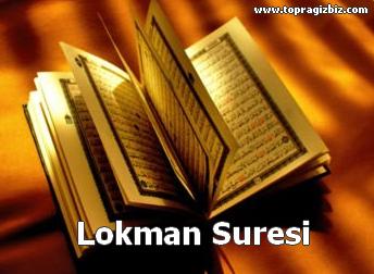 LOKMÂN Suresi Latin Harfli Okunuşu ve Türkçe Meali