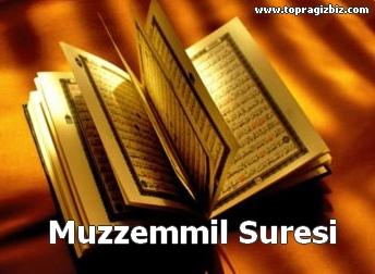 MUZZEMMİL Suresi Latin Harfli Okunuşu ve Türkçe Meali