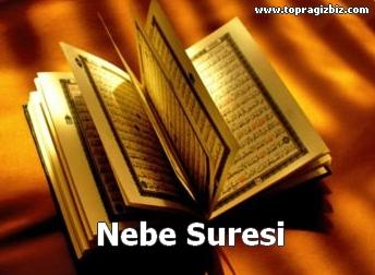 NEBE Suresi Latin Harfli Okunuşu ve Türkçe Meali