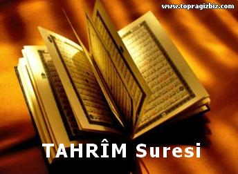 TAHRÎM Suresi Latin Harfli Okunuşu ve Türkçe Meali