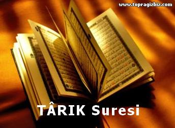 TÂRIK Suresi Latin Harfli Okunuşu ve Türkçe Meali