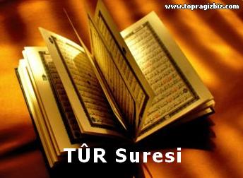 T�R Suresi Latin Harfli Okunu�u ve T�rk�e Meali